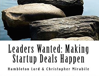 Leaders Wanted: Making Startup Deals Happen
